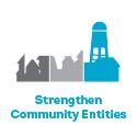 Strengthen Community Entities