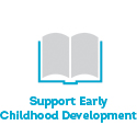 Support Early Childhood Development